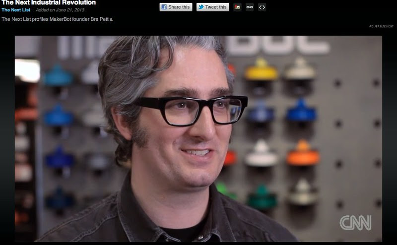 The Next Industrial Revolution: Bre Pettis of MakerBot on CNN