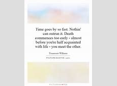 Time Goes Too Fast Quotes