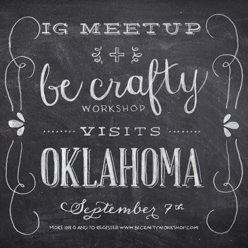 IG meetup + be crafty comes to Oklahoma