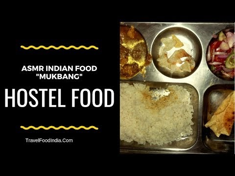 Eating Best Indian Hostel Food with Hands 2019