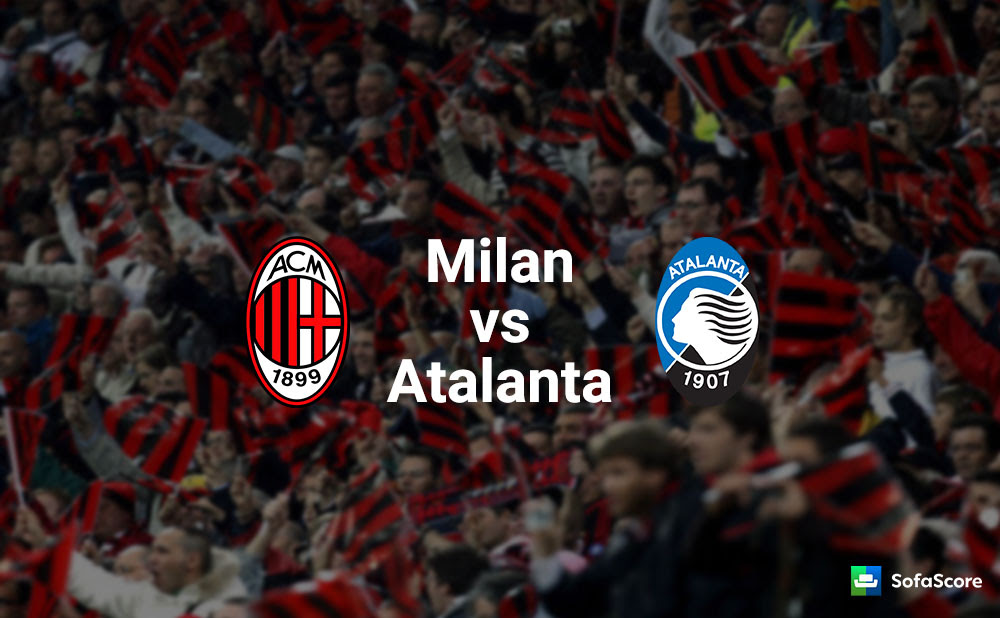 AC Milan vs Atalanta - Match preview and Live stream ...