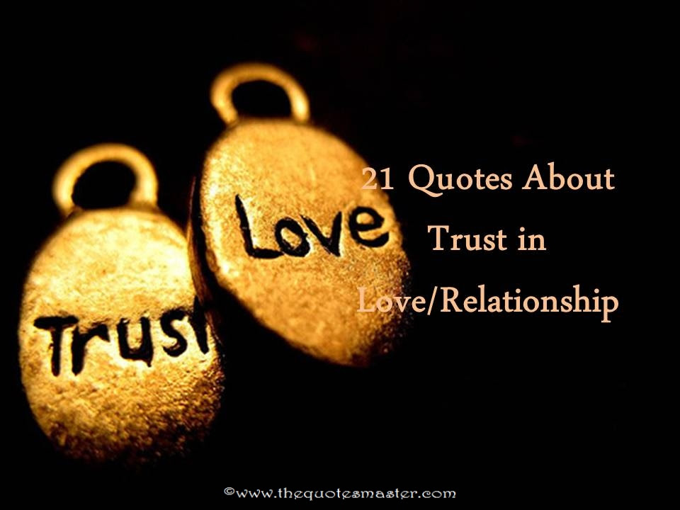 21 Quotes About Trust In Love And Relationship