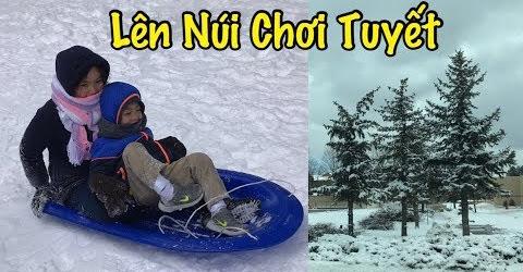 Đi Lên Núi Chơi Tuyết Mùa Đông - Cuộc Sống Ở Mỹ - Co3nho 333