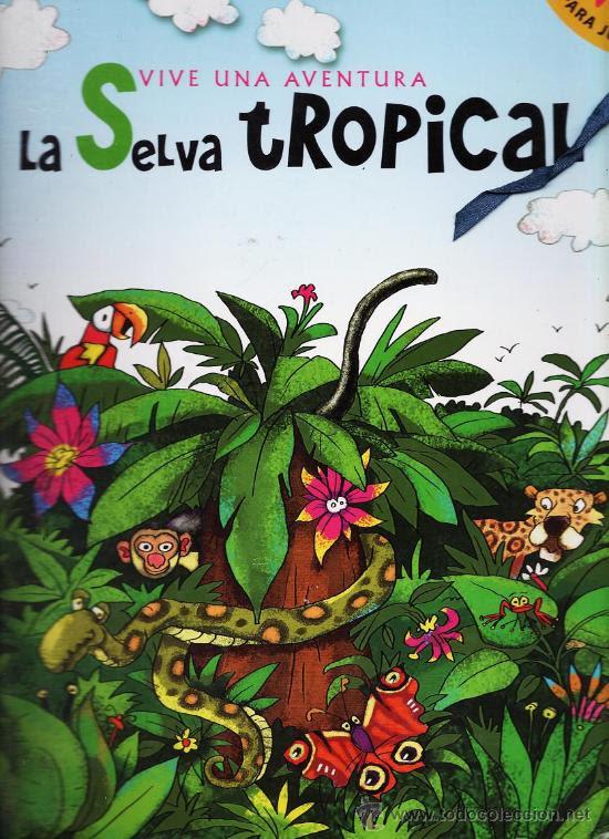 Resultado de imagen de la selva tropical, libros para jugar
