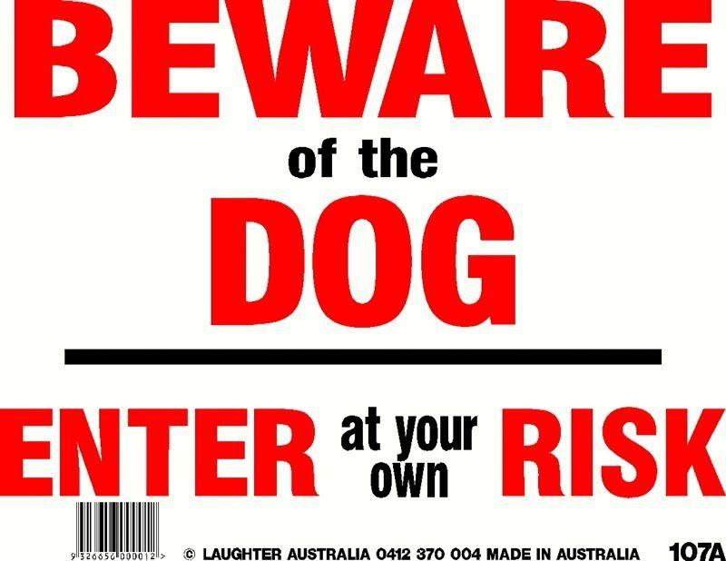 Fun Sign 107a Beware Of The Dog Fun Signs