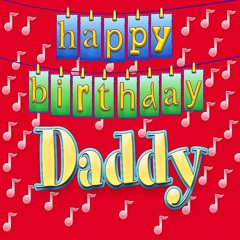 Happy Birthday Daddy Mp3 Song Download Happy Birthday Daddy Happy