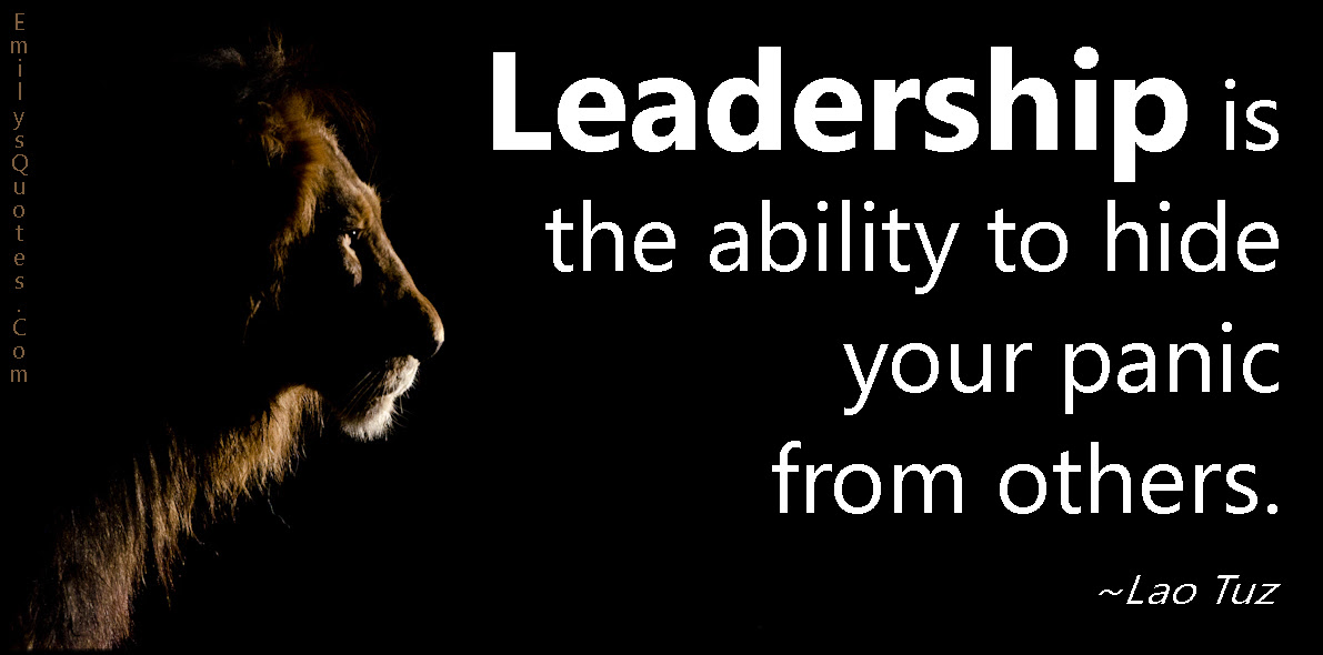 Courage And Leadership Quote