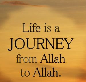This Life Is But A Journey About Islam