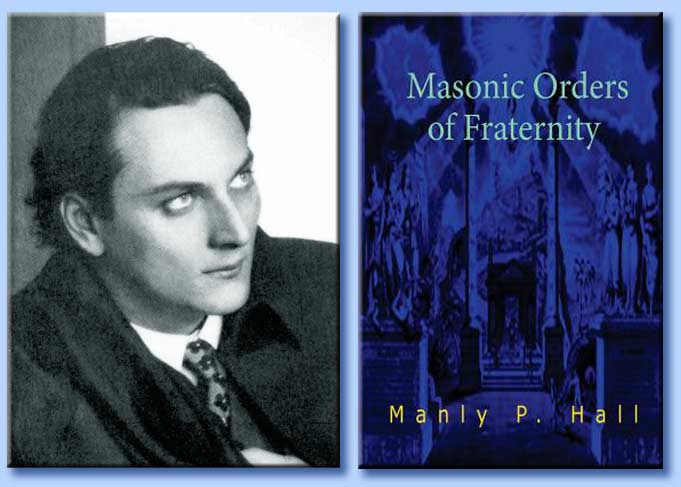 manly palmer hall - masonic orders of fraternity