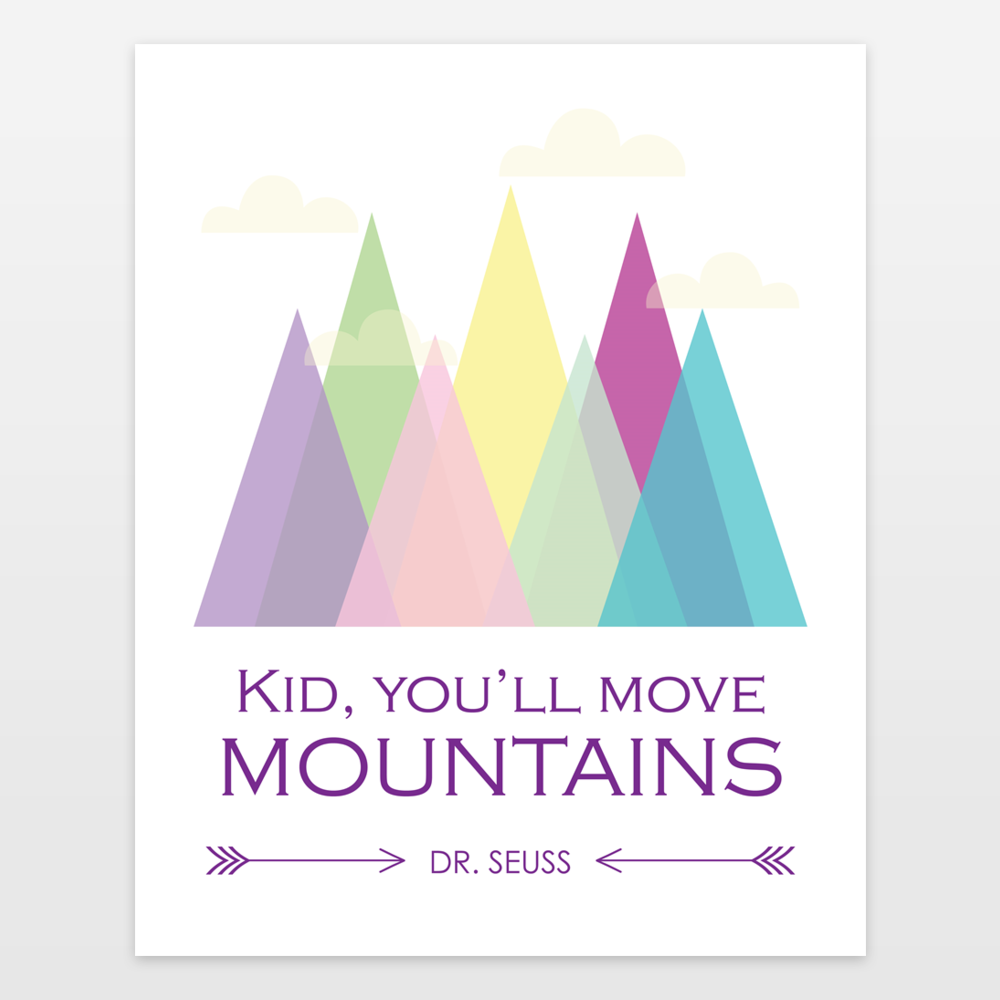 Dr Seuss Quote Kid Youll Move Mountains Purple Art Print By