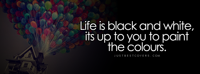 Quotes About Life Black And White 68 Quotes