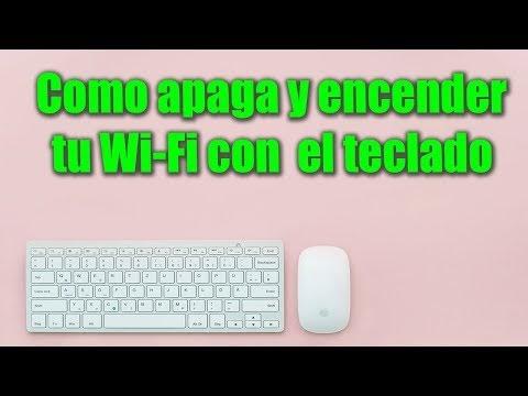 Activar y desactivar Wi-Fi con el teclado