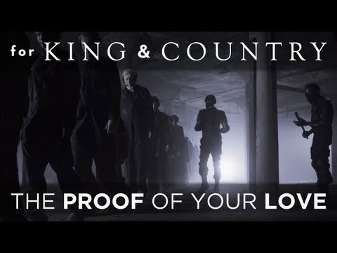For King Country The Proof Of Your Love Official Music Video
