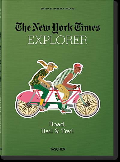 The New York Times Explorer. Road, Rail & Trail