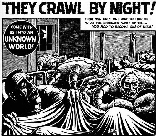 they crawl by night