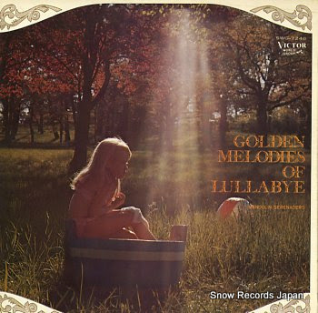 MANDOLIN SERENADERS golden melodies of lullabye
