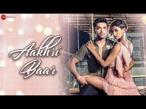 Aakhri Baar Lyrics - Official Music Video Download | Palash Muchhal | Parth Samthaan | Shakti Mohan | Parry G