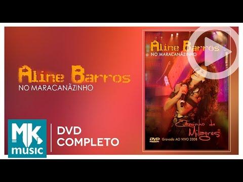 Caminho de Milagres - Aline Barros (Ao Vivo)