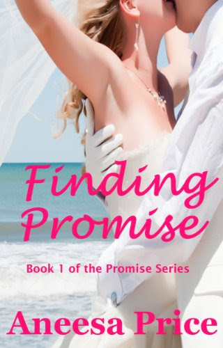 Finding Promise (The Promise Series, A Small Town Romance) by Aneesa Price