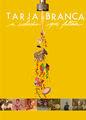 Tarja Branca | filmes-netflix.blogspot.com