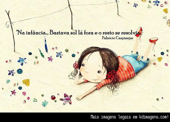 Frases Sobre A Importância Da Infância Em Nossas Vidas Mensagens