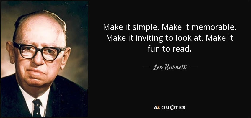 Image result for Make it simple. Make it memorable. Make it inviting to look at. Make it fun to read images