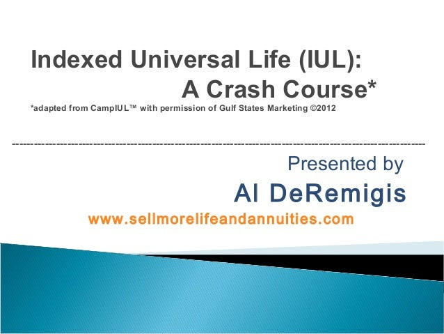Indexed Universal Life - A Crash Course