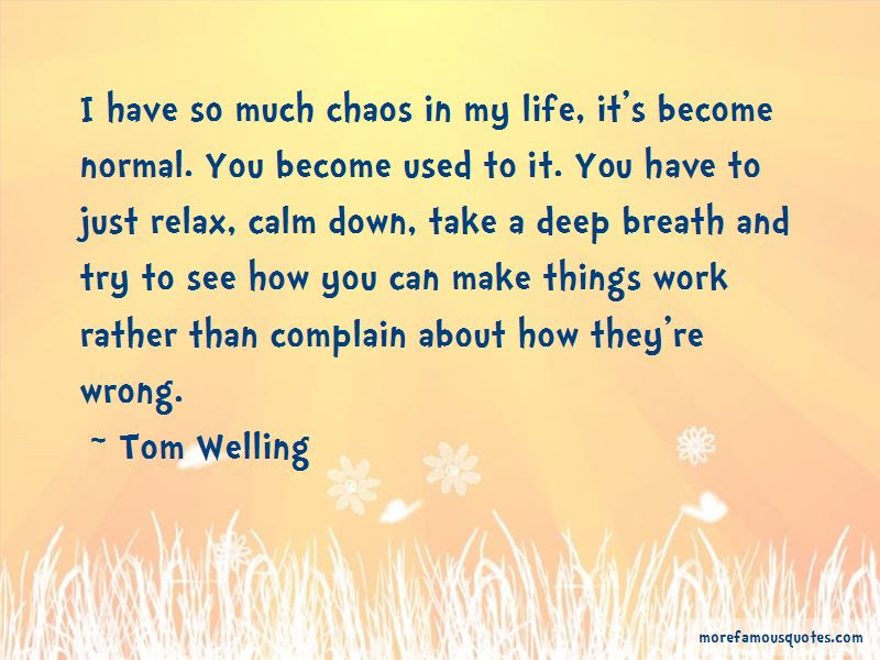 Calm Down And Relax Quotes Top 10 Quotes About Calm Down And Relax