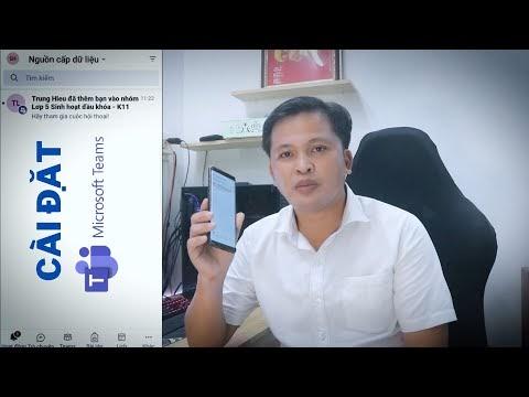 Cài đặt microsoft Teams trên điện thoại và máy tính (Kích hoạt tài khoản bằng số Điện thoại di động)