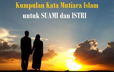 kata kata mutiara islam  suami