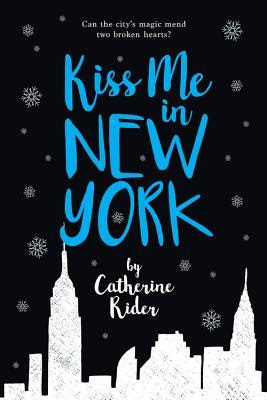 Image result for kiss me in new york catherine rider