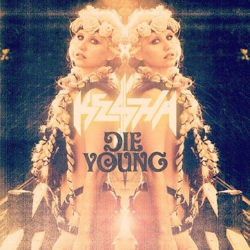 Die Young (Single Cover), Ke$ha