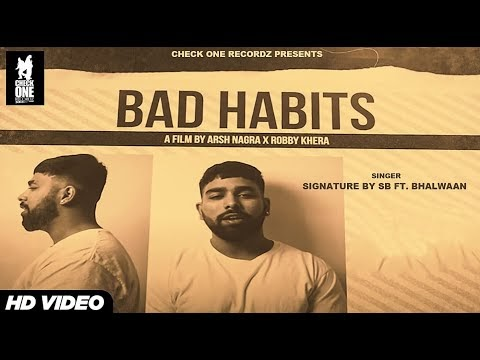 Bad Habits Lyrics - Bhalwaan | Signature by SB