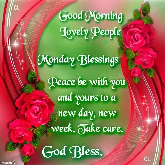 Good Morning Lovely People Monday Blessings Pictures Photos And