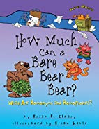 How Much Can a Bare Bear Bear?: What Are…
