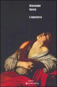 Giuseppe Conte - L'adultera