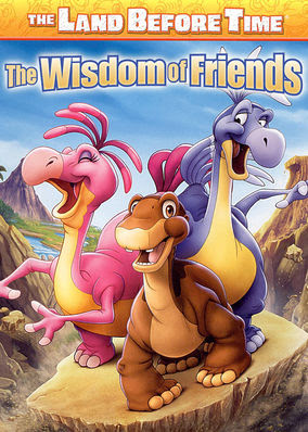 Land Before Time: The Wisdom of Friends