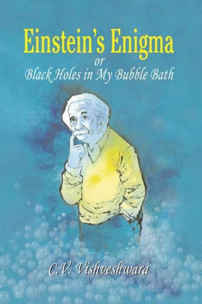 Einsteins Enigma Or Black Holes In My Bubble Bath Ebook Pdf Von