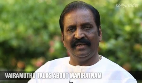 Mani Ratnam always makes successful love stories: Vairamuthu