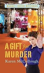A Gift for Murder by Karen McCullough