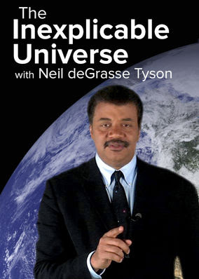 Inexplicable Universe with Neil..., The - Season 1