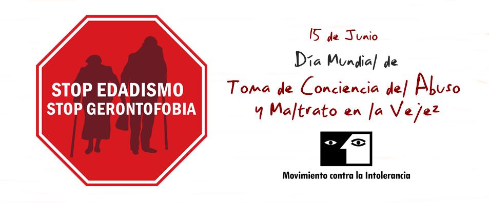 15 de Junio – Día Mundial de Toma de Conciencia del Abuso y Maltrato en la Vejez