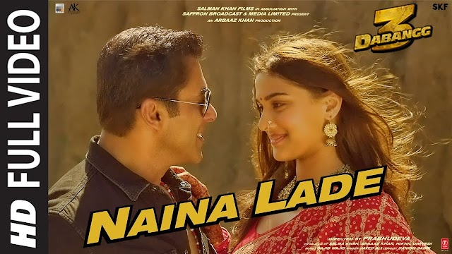 Naina Lade Song Lyrics | Dabangg 3 - Javed Ali Lyrics