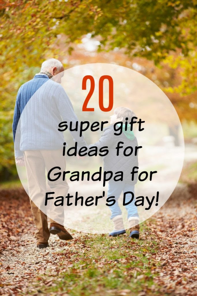 20 Great Fathers Day Gift Ideas For Grandpa All Under 25 Aging
