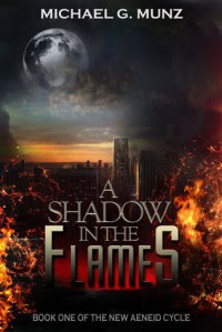 A Shadow in the Flames - Michael G. Munz