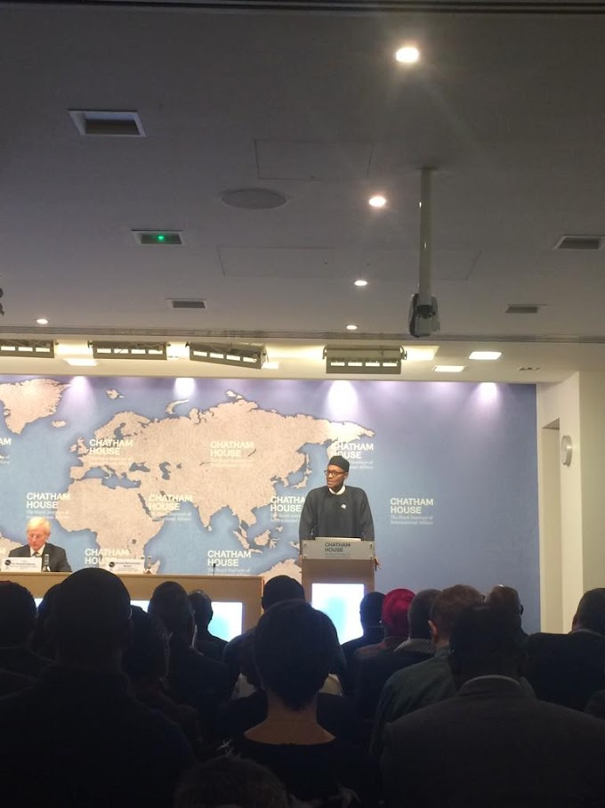 """ I am running for president to lead Nigeria to prosperity, freedom from poverty"" says Buhari at Chatham house as protest rocks his visit"