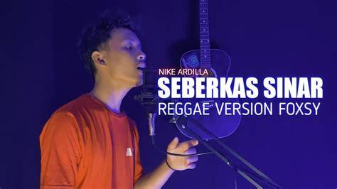 seberkas sinar reggae version youtube