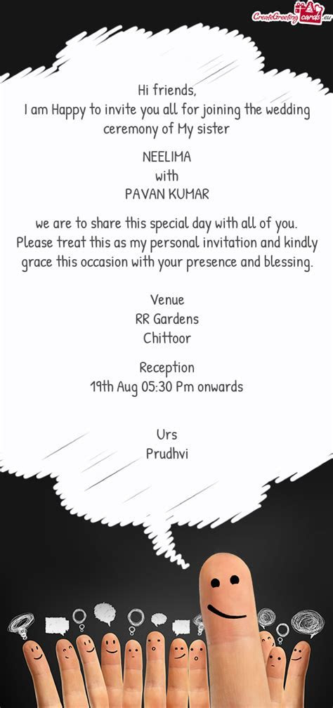 Please treat this as my personal invitation and kindly