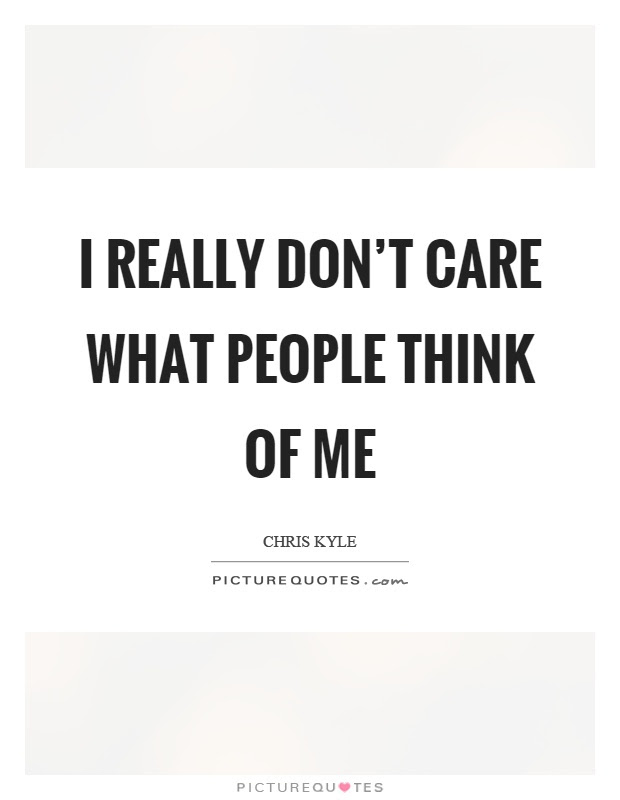 Dont Care Quotes Dont Care Sayings Dont Care Picture Quotes Page 7