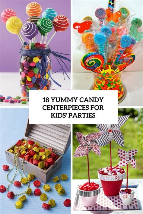18 Yummy Candy Centerpieces For Kids? Parties   Shelterness